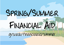 Spring/Summer Financial Aid